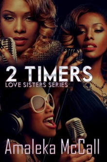 2 Timers : Love Sisters Series, Paperback / softback Book