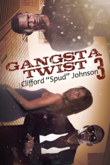 Gangsta Twist 3, Paperback / softback Book