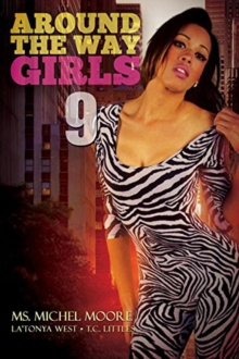 Around The Way Girls 9, Paperback / softback Book