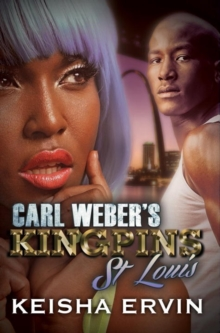 Carl Weber's Kingpins: St.louis, Paperback / softback Book
