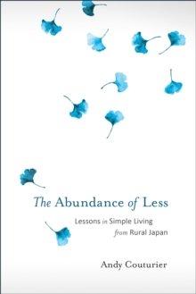 The Abundance Of Less, Paperback Book