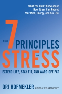 The 7 Principles Of Stress, Paperback / softback Book