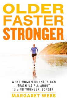 Older, Faster, Stronger, Paperback Book