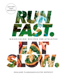 Run Fast Eat Slow, Hardback Book