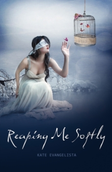 Reaping Me Softly, Paperback / softback Book