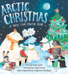 Arctic Christmas : A Very Cool Pop-Up Book, Hardback Book