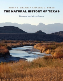 The Natural History of Texas, Hardback Book