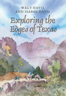 Exploring the Edges of Texas, Paperback / softback Book