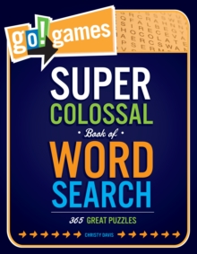 Go! Games Super Colossal Book Of Word Search, Paperback / softback Book