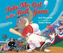 Take Me Out To The Ball Game, Board book Book