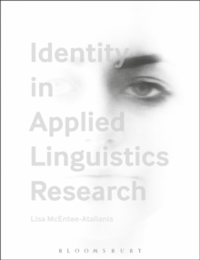 Identity in Applied Linguistics Research, Hardback Book