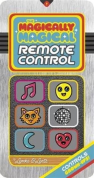 The Magically Magical Remote Control, Board book Book
