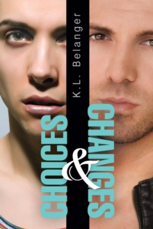 Choices and Changes, Paperback / softback Book