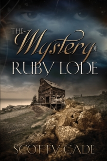 The Mystery of Ruby Lode, Paperback / softback Book