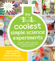 The 101 Coolest Simple Science Experiments, Paperback Book