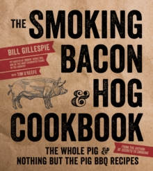 The Smoking Bacon and Hog Cookbook, Paperback / softback Book