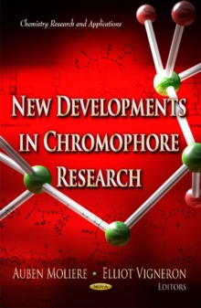 New Developments in Chromophore Research, Hardback Book