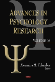 Advances in Psychology Research : Volume 96, Hardback Book