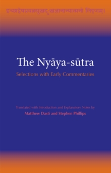 The Nyaya-sutra : Selections with Early Commentaries, Paperback / softback Book