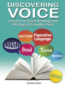 Discovering Voice : Lessons to Teach Reading & Writing of Complex Text, Paperback / softback Book