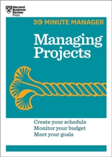 Managing Projects (HBR 20-Minute Manager Series), Paperback Book