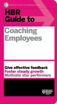 HBR Guide to Coaching Employees (HBR Guide Series), Paperback / softback Book