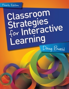 Classroom Strategies for Interactive Learning, Grades 6-12, Paperback / softback Book