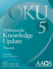 Orthopaedic Knowledge Update: Trauma 5, Paperback / softback Book