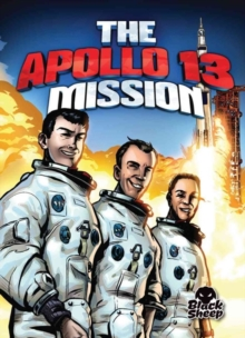 The Apollo 13 Mission, Hardback Book