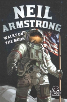 Neil Armstrong Walks on the Moon, Hardback Book