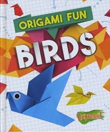 Origami Fun: Birds, Hardback Book