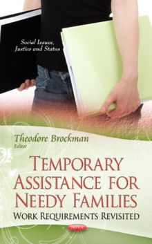 Temporary Assistance for Needy Families : Work Requirements Revisited, Hardback Book