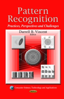 Pattern Recognition : Practices, Perspectives & Challenges, Hardback Book