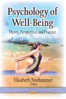 Psychology of Well-Being : Theory, Perspectives & Practice, Hardback Book