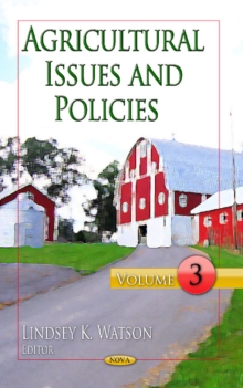 Agricultural Issues & Policies : Volume 3, Hardback Book