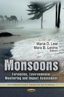 Monsoons : Formation, Environmental Monitoring & Impact Assessment, Paperback / softback Book