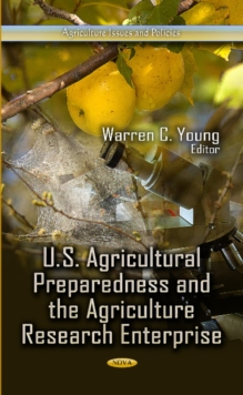 U.S. Agricultural Preparedness & the Agriculture Research Enterprise, Hardback Book