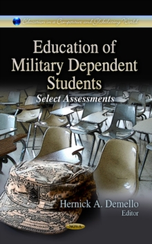 Education of Military Dependent Students : Select Assessments, Hardback Book