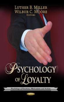 Psychology of Loyalty, Hardback Book