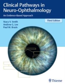 Clinical Pathways in Neuro-Ophthalmology : An Evidence-Based Approach, EPUB eBook