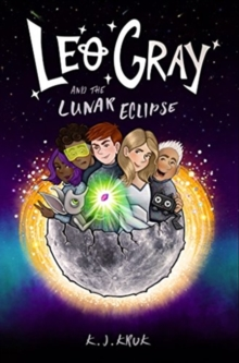 Leo Gray and the Lunar Eclipse, Hardback Book