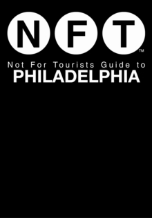 Not For Tourists Guide to Philadelphia : 2012, Paperback / softback Book