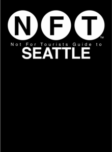 Not for Tourists Guide to Seattle, Paperback Book