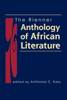 The Rienner Anthology of African Literature, Paperback / softback Book