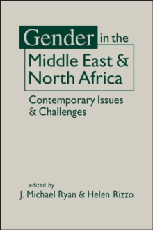 Gender in the Middle East and North Africa : Contemporary Issues and Challenges, Hardback Book