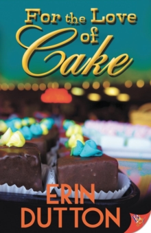 For the Love of Cake, Paperback / softback Book