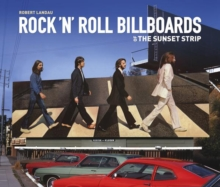 Rock 'n 'roll Billboards Of The Sunset Strip, Paperback Book