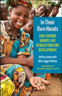 In Their Own Hands: How Savings Groups Are Revolutionizing Development, Paperback / softback Book