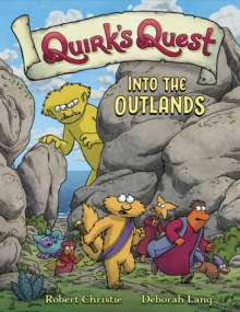 Quirk's Quest: Into the Outlands, Hardback Book