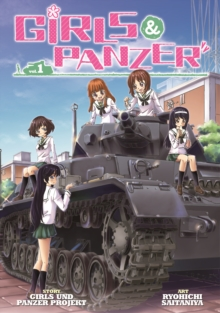 Girls und Panzer : v.1, Paperback Book